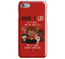 Bound 4 LIFE - Be A Voice iPhone Case/Skin