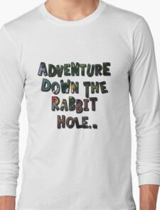 Adventure Down The Rabbit Hole T-Shirt
