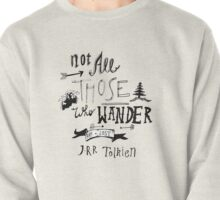 Not All Those Who Wander Pullover
