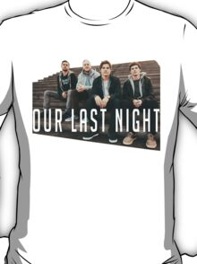 Our Last Night - Band Pic T-Shirt