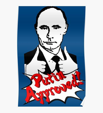 Putin Approved! Poster