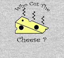 Who Cut The Cheese? Unisex T-Shirt