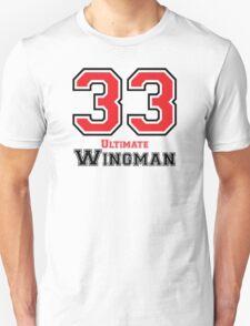 33 - Ultimate Wingman T-Shirt