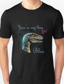 You're my girl, Blue T-Shirt
