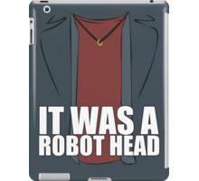 It Was a Robot Head iPad Case/Skin