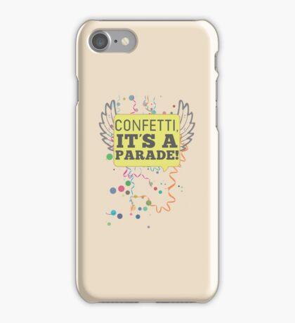 Confetti, It's a Parade! iPhone Case/Skin