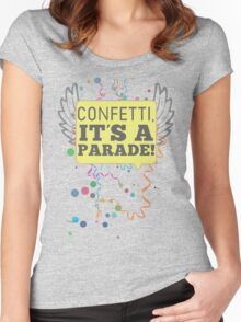 Confetti, It's a Parade! Women's Fitted Scoop T-Shirt