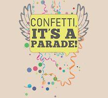 Confetti, It's a Parade! T-Shirt