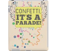 Confetti, It's a Parade! iPad Case/Skin