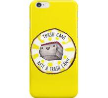 Trash Can! iPhone Case/Skin