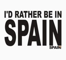 I'd rather be in Spain by SpainBuddy
