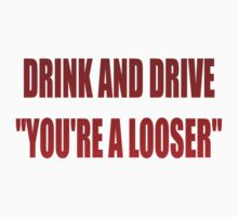 DRINK AND DRIVE by Colin Van Der Heide