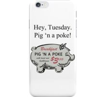 Pig 'n a Poke iPhone Case/Skin