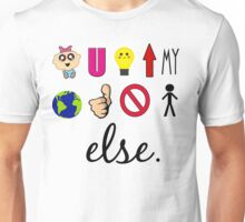 Baby You Light Up My World Like Nobody Else Unisex T-Shirt