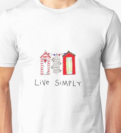 Live Simply - beach huts Unisex T-Shirt