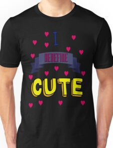 I Redefine Cute (with hearts) T-Shirt