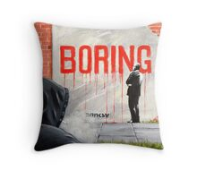 Boring BANKSY Throw Pillow