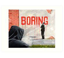 Boring BANKSY Art Print