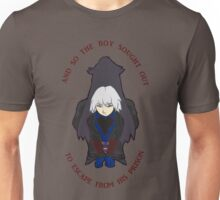 And So The Boy Sought Out To From Escape His Prison Unisex T-Shirt