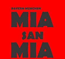 Mia San Mia by ardhilaks