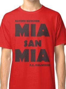 Mia San Mia Classic T-Shirt