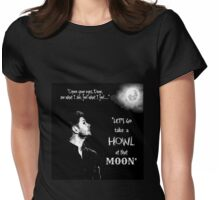 Let's Go Take A Howl At That Moon - new Supernatural design! Womens Fitted T-Shirt