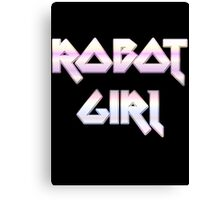 ROBOT GIRL by Chillee Wilson Canvas Print