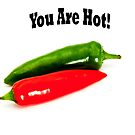 You Are Hot! by Paul Thompson Photography