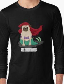 The Little Mer-Pug Long Sleeve T-Shirt