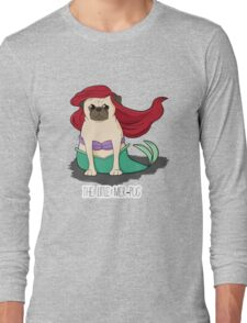 The Little Mer-Pug Long Sleeve T-Shirt