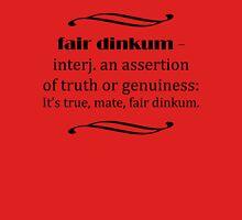 Fair Dinkum T-Shirt