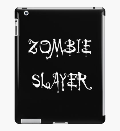 'Zombie Slayer' by Chillee Wilson iPad Case/Skin