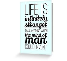 Life is infinitely.... Greeting Card