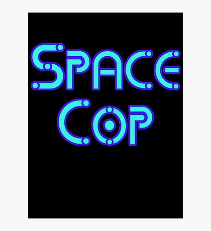 Space Cop by Chillee Wilson Photographic Print