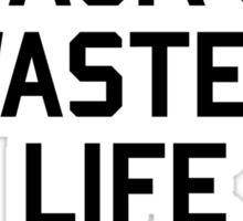 I Am Jack's Wasted Life Sticker