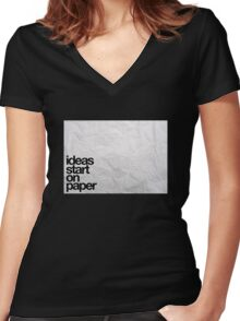 ideas start on paper Women's Fitted V-Neck T-Shirt