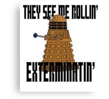 Dalek-millionaire Canvas Print