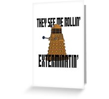 Dalek-millionaire Greeting Card
