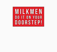 Milkmen Unisex T-Shirt