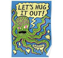 Lets Hug It Out Poster