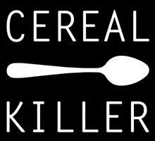 Cereal Killer by JoCa-byJoeCarr