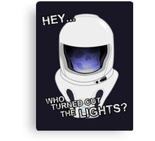 """""""Hey Who Turned Out The Lights"""" Canvas Print"""