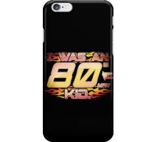 I was an 80s kid iPhone Case/Skin