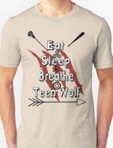 Eat Sleep Breathe Teen Wolf T-Shirt