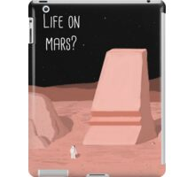 Life on Mars? iPad Case/Skin