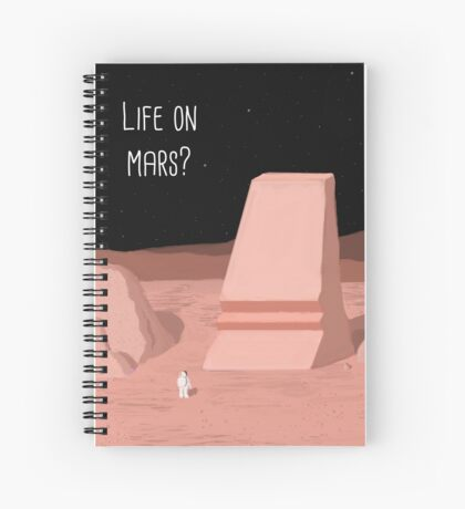 Life on Mars? Spiral Notebook