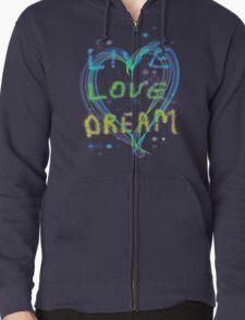 Live Love Dream T-Shirt
