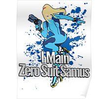I Main Zero Suit Samus - Super Smash Bros. Poster