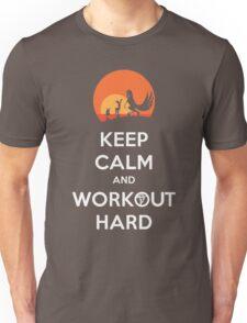 Keep Calm and Workout Hard Unisex T-Shirt