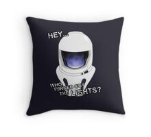 """Hey Who Turned Out The Lights"" Throw Pillow"